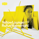 Yellow Lounge Compiled By Rufus Wainwright/Rufus Wainwright, Fauré Quartett