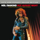 Hot August Night (40th Anniversary Deluxe Edition)/Neil Diamond