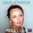 Alleluia/Julia Lezhneva, Il Giardino Armonico, Giovanni Antonini