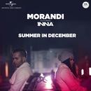 Summer In December (feat. Inna)/Morandi