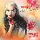 Felicidad (ABBA Tribute)/Miranda