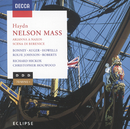 Haydn: Nelson Mass / Arianna a Naxos/Barbara Bonney, Anne Howells, Anthony Rolfe Johnson, Stephen Roberts, City Of London Sinfonia, Richard Hickox, Christopher Hogwood