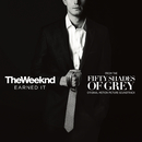 """Earned It (Fifty Shades Of Grey) (From The """"Fifty Shades Of Grey"""" Soundtrack)/The Weeknd"""