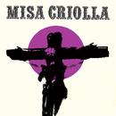 Misa Criolla (Edición aniversario / Remasterizado)/Ariel Ramírez, Los Fronterizos