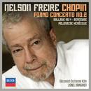 Chopin: Piano Concerto No.2; Ballade No.4; Berceuse; Polonaise Héroïque/Nelson Freire, Gürzenich-Orchester Köln, Lionel Bringuier
