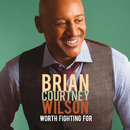 Worth Fighting For (Deluxe Edition/Live)/Brian Courtney Wilson