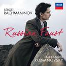 Rachmaninov: Russian Faust/Alexander Romanovsky