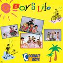 Boy's Life/ココナッツ・ボーイズ