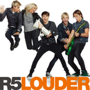 Louder/R5