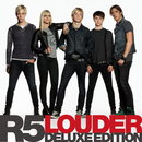Louder (Deluxe Edition)/R5