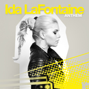 Anthem/Ida LaFontaine