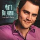 When You're Smiling/Matt Belsante