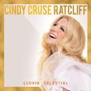 Lluvia Celestial/Cindy Cruse Ratcliff
