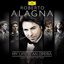 My Life Is An Opera/Roberto Alagna, London Orchestra, Yvan Cassar