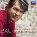 Bach: The Well-Tempered Clavier, Book I BWV 846-869/Pietro De Maria