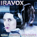 Ring Around The Rosie/Iravox