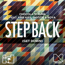 Step Back (Get Down) (feat. Kris Kiss, Shystie, Roya)/Chocolate Puma