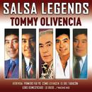 Salsa Legends/Tommy Olivencia