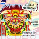 Musica Mexicana Vol. 3: Halffter, Moncayo, Ponce, Revueltas/Henryk Szeryng, Alfonso Moreno, Enrique Bátiz