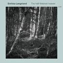 The Half-Finished Heaven/Sinikka Langeland