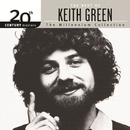 20th Century Masters - The Millennium Collection: The Best Of Keith Green/Keith Green