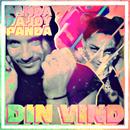 Din vind (feat. JOY)/Panda Da Panda