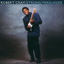 Strong Persuader/Robert Cray