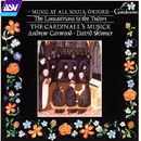 Music at All Soul's, Oxford/The Cardinall's Musick, Andrew Carwood, David Skinner