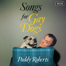 Songs For Gay Dogs/Paddy Roberts