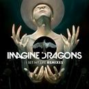 I Bet My Life (Remixes)/Imagine Dragons