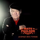Knäpper mina fingrar/Mats Paulson