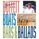 Boats, Beaches, Bars & Ballads/Jimmy Buffett