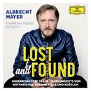Lost And Found - Oboenkonzerte des 18. Jahrhunderts von Hoffmeister, Lebrun, Fiala und Koželuh/Albrecht Mayer, Kammerakademie Potsdam
