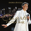 Concerto: One Night In Central Park (Remastered)/Andrea Bocelli