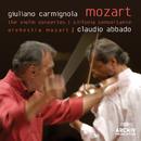 Mozart: The Violin Concertos; Sinfonia Concertante/Giuliano Carmignola, Orchestra Mozart, Claudio Abbado