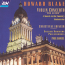 "Howard Blake: Violin Concerto ""The Leeds""; A Month in the Country Suite; Sinfonietta/Christiane Edinger, English Northern Philharmonia, Paul Daniel"