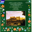 Child: Sacred Choral Music/Choir of Gonville & Caius College, Cambridge, Geoffrey Webber