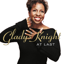 At Last/Gladys Knight