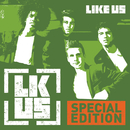 Like Us (Special Edition)/Like Us