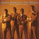 Ooo Baby Baby: The Anthlogy/Smokey Robinson & The Miracles