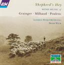 Grainger: A Lincolnshire Posy / Milhaud: Suite francaise / Poulenc: Suite francaise/London Wind Orchestra, Denis Wick