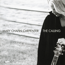 The Calling (International edition)/Mary Chapin Carpenter