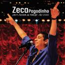 Zeca Pagodinho - Uma Prova De Amor Ao Vivo (Live)/Zeca Pagodinho