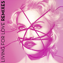 Living For Love (Remixes)/Madonna