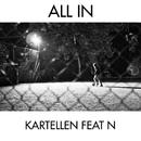 All In (feat. N)/Kartellen