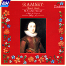 Ramsey: Choral Music/Magnificat, Philip Cave
