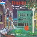 Prokofiev: Romeo & Juliet - The Three Ballet Suites/Loris Tjeknavorian, Armenian Philharmonic Orchestra