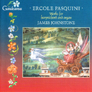 Pasquini: Works for Harpsichord and Organ/James Johnstone