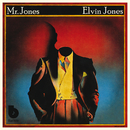 Mr. Jones/Elvin Jones
