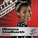 Uopnålig (Voice - Danmark Største Stemme)/Dianna Lindharth